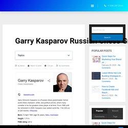 Garry Kasparov Russian Chess Grand Master Class 2020