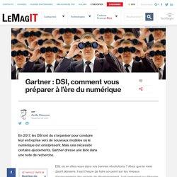 Gartner : DSI, comment vous préparer à l'ère du numérique