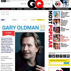 Gary Oldman: GQ Men of the Year 2011: Icon: Men of the Year