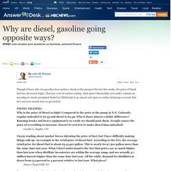 Why are diesel, gasoline going opposite ways? - Business - Answer Desk