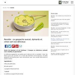 Recette : ce gaspacho avocat, épinards et citron vert est délicieux