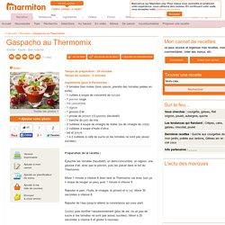 Gaspacho au Thermomix : Recette de Gaspacho au Thermomix