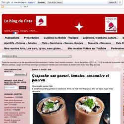 Gaspacho aux yaourt, tomates, concombre et poivron
