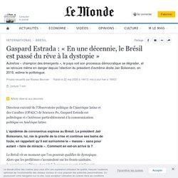 Gaspard Estrada: « En une décennie, le Brésil est passé du rêve à la dystopie»