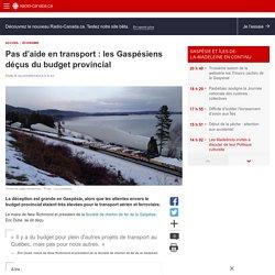 Pas d'aide en transport:les Gaspésiens déçus du budget provincial