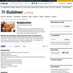 GaSpiceHot. La recette par Chef Simon