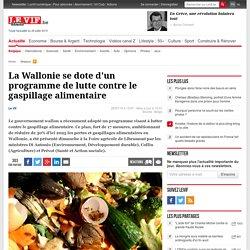 La Wallonie se dote d'un programme de lutte contre le gaspillage alimentaire