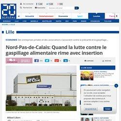 20MINUTES 14/10/14 Nord-Pas-de-Calais: Quand la lutte contre le gaspillage alimentaire rime avec insertion