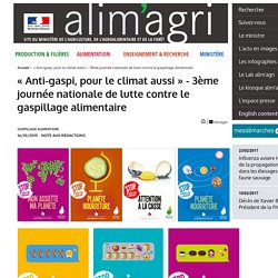 « Anti-gaspi, pour le climat aussi » - 3ème journée nationale de lutte contre le gaspillage alimentaire