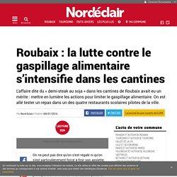 NORD ECLAIR 06/01/16 Roubaix : la lutte contre le gaspillage alimentaire s'intensifie dans les cantines