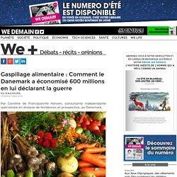 WEDEMAIN 07/03/16 Gaspillage alimentaire : Comment le Danemark a économisé 600 millions en lui déclarant la guerre