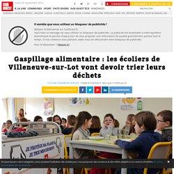 SUD OUEST 22/03/16 Gaspillage alimentaire : les écoliers de Villeneuve-sur-Lot vont devoir trier leurs déchets