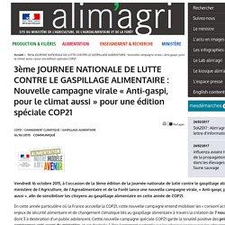 3ème JOURNEE NATIONALE DE LUTTE CONTRE LE GASPILLAGE ALIMENTAIRE : Nouvelle campagne virale « Anti-gaspi, pour le climat aussi » pour une édition spéciale COP21