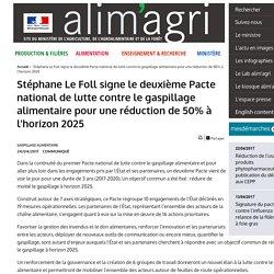 MAAF 24/04/17 Stéphane Le Foll signe le deuxième Pacte national de lutte contre le gaspillage alimentaire pour une réduction de 50% à l'horizon 2025