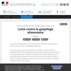 GOUVERNEMENT_FR 21/10/19 Compte rendu du Conseil des ministres du 21 octobre 2019 Lutte contre le gaspillage alimentaire