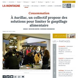 LA MONTAGNE 18/11/17 Consommation - À Aurillac, un collectif propose des solutions pour limiter le gaspillage alimentaire