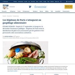 AFP 31/10/18 Les hôpitaux de Paris s'attaquent au gaspillage alimentaire