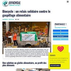 Biocycle : un relais solidaire contre le gaspillage alimentaire