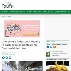 INFO TOURS 28/04/19 Une boîte à idées pour réduire le gaspillage alimentaire en Centre-Val de Loire