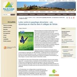 CONSEIL GENERAL DU PAS DE CALAIS 15/05/13 Lutter contre le gaspillage alimentaire : une dynamique en marche dans 4 collèges de l