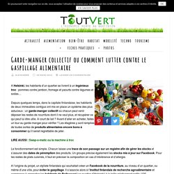 Garde-manger collectif ou comment lutter contre le gaspillage alimentaire