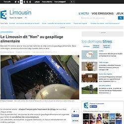 """FRANCE 3 LIMOUSIN 13/10/13 Le Limousin dit """"Non"""" au gaspillage alimentaire"""
