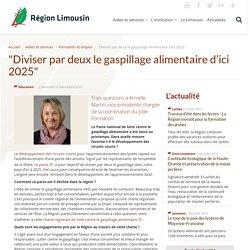 REGION LIMOUSIN 10/12/14 Trois questions à Armelle Martin, vice-présidente chargée de la coordination du pôle Formation.