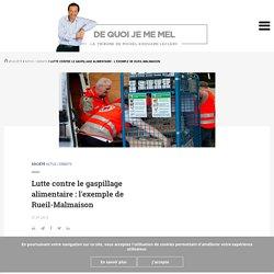 BLOG DE MICHEL EDOUARD LECLERC 27/01/16 Lutte contre le gaspillage alimentaire : l'exemple de Rueil-Malmaison