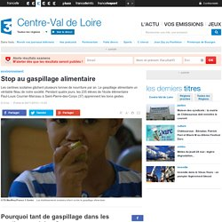 FRANCE 3 CENTRE 04/11/14 Stop au gaspillage alimentaire.