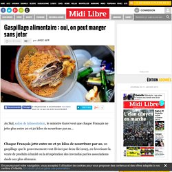 Info prise ! Gaspillage alimentaire : oui, on peut manger sans jeter