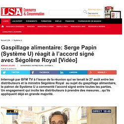 Gaspillage alimentaire: Serge Papin (Système...
