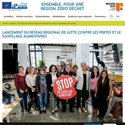 Life-IP Smart waste -Lancement du Réseau régional de lutte contre les pertes et le gaspillage alimentaires