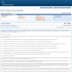 EUROPE19/01/12Résolution du Parlement européen du 19 janvier 2012 sur le thème «Éviter le gaspillage des denrées alimentaires: