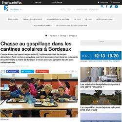 FRANCE 3 AQUTIAINE 01/02/16 Chasse au gaspillage dans les cantines scolaires à Bordeaux