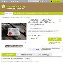 140 Boîtes Trop Bon Pour Gaspiller® - 0,80€/HT l'unité - ZERO plastique ! - Doggy bags - L'EMBALLAGE VERT® - Emballez au naturel !