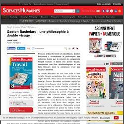 Gaston Bachelard : une philosophie à double visage