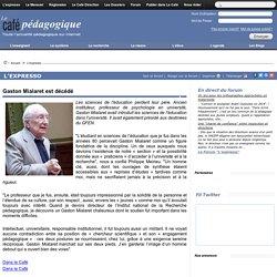 Gaston Mialaret est décédé