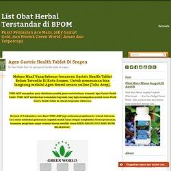 KIRIM BARANG DULU ~ List Obat Herbal Terstandar di BPOM
