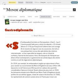Gastrodiplomatie, par Benoît Bréville (Le Monde diplomatique, août 2015)