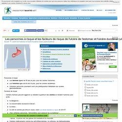 Ulcère de l'estomac et ulcère duodénal (ulcère gastroduodénal) - Personnes à risque et facteurs de risque