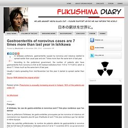 Gastroenteritis of norovirus cases are 7 times more than last year in Ishikawa