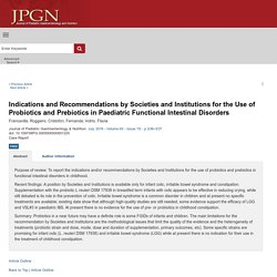 Indications and Recommendations by Societies and Institution... : Journal of Pediatric Gastroenterology and Nutrition