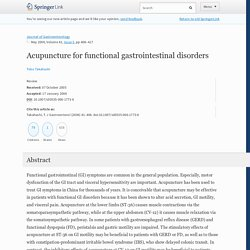 Acupuncture for functional gastrointestinal disorders