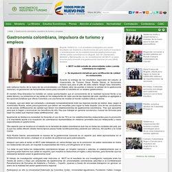 Gastronomía colombiana, impulsora de turismo y empleos