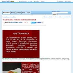 Gastronomia peruana: historia e identidad