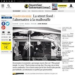 La street food: l'alternative à la malbouffe