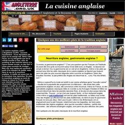 La gastronomie et la cuisine anglaises. Angleterre.org.uk