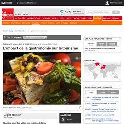L'impact de la gastronomie sur le tourisme
