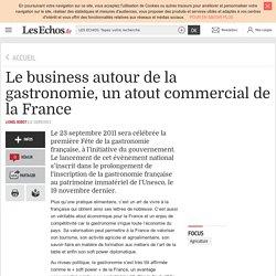 Le business autour de la gastronomie, un atout commercial de la France