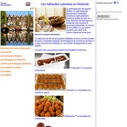 Hollande les Habitudes Culinaires Gastronomie
